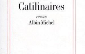 Amélie Nothomb : Les catilinaires