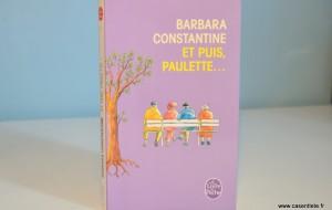 Et puis Paulette… de Barbara Constantine