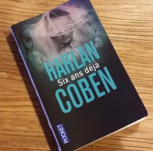 Six ans déjà – Harlan Coben